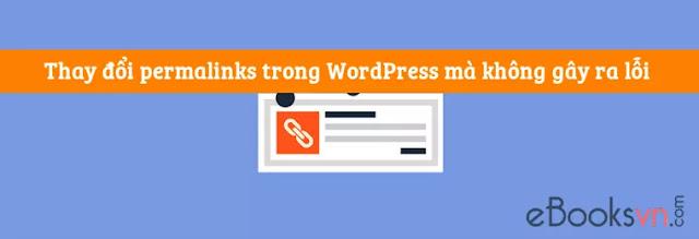 Thay đổi permalinks trong WordPress mà không bị lỗi 404