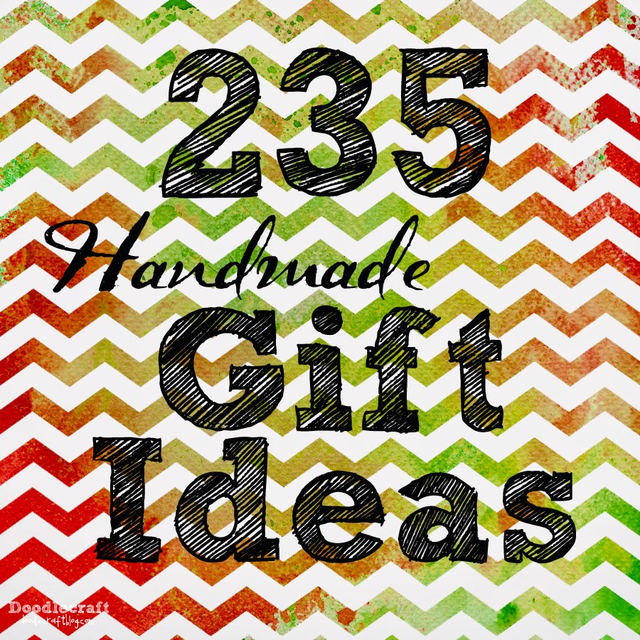 Doodlecraft: 235 Handmade Holiday Gift Ideas!