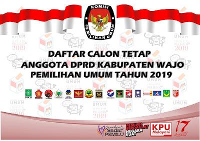 Daftar Calon Tetap (DCT) Anggota DPRD Kabupaten Wajo Pada Pemilu 2019