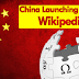 Reason Why China Wants To Launch Its Own Wikipedia By 2018