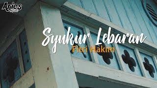 Lirik Lagu Fitri Hakim - Syukur Lebaran