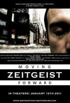 Watch Zeitgeist: Moving Forward Online Free in HD