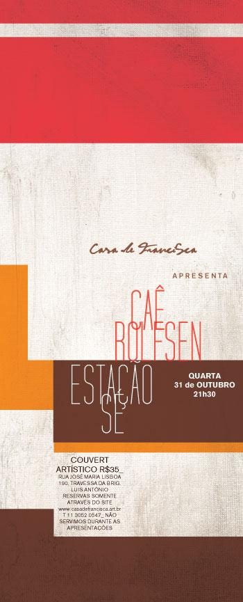 60af743a97 Casa de Francisca apresenta  Caê Rolfsen - Estação Sé Quarta