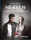 Heaven: El hilo rojo del destino