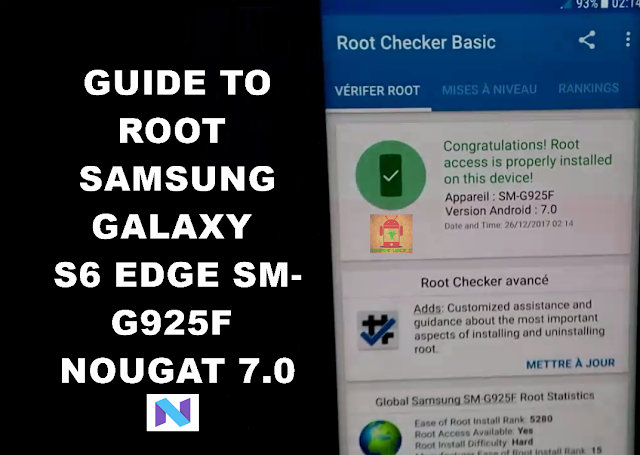 Guide To Root Samsung Galaxy S6 Edge SM-G925F Nougat 7.0 Latest Security CF Auto Root Tested method