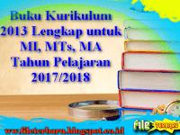 Buku Kurikulum 2013 Lengkap untuk MI, MTs, MA Tahun Pelajaran 2017/2018