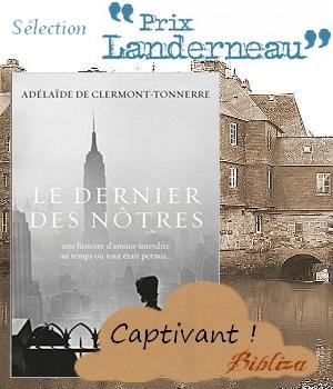 prix landerneau 2016 sélection blog critique avis chronique jury juré rentrée littéraire Adélaïde de Clermont-Tonnerre Le dernier des nôtres