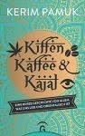 Kiffen, Kaffee & Kajal