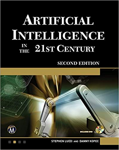 Artificial Intelligence in the 21st Century book by Stephen Lucci