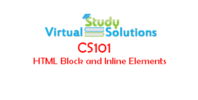 CS101 - HTML Block and Inline Elements