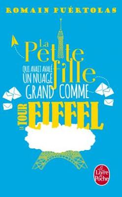 """""""La petite fille qui avait avalé un nuage grand comme la tour Eiffel"""" de Romain Puértolas"""