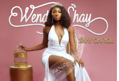 Wendy Shay – Shay On You (Mp3 Download)