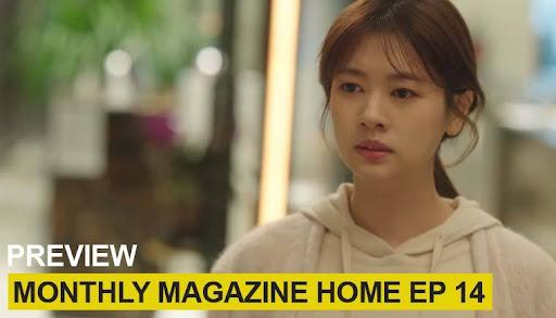 nonton monthly magazine home episode 14 sub indo