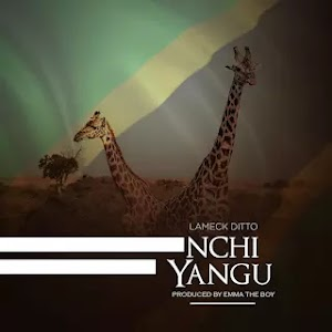 Download Audio | Lameck Ditto - Nchi Yangu
