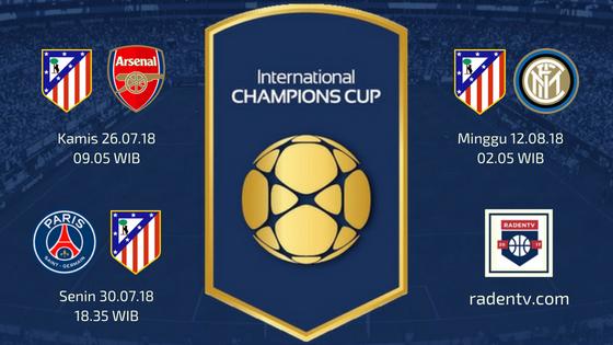 Jadwal Atletico Madrid ICC 2018
