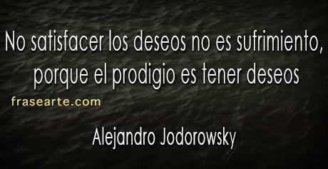 Frases para pensar - Alejandro Jodorowsky