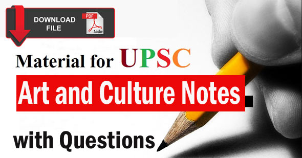 Art and Culture Notes for UPSC
