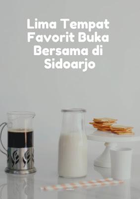5 Tempat favorit buka bersama di Sidoarjo