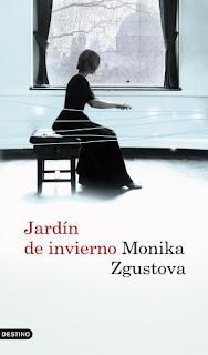 """""""Jardín de invierno"""" - Monika Zgustova"""