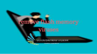 برنامج تنظيف الفلاش ميموري من الفيروسات