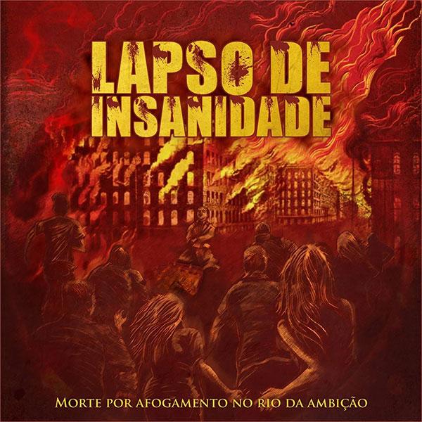 """Lapso de Insanidade release video for new song """"Morte Por Afogamento No Rio Da Ambição"""""""