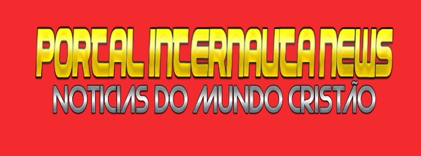 INTERNAUTA CRISTÃO NEWS
