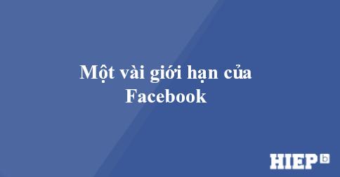 Hãy xem qua những thông số này để biết giới hạn của Facebook nhé