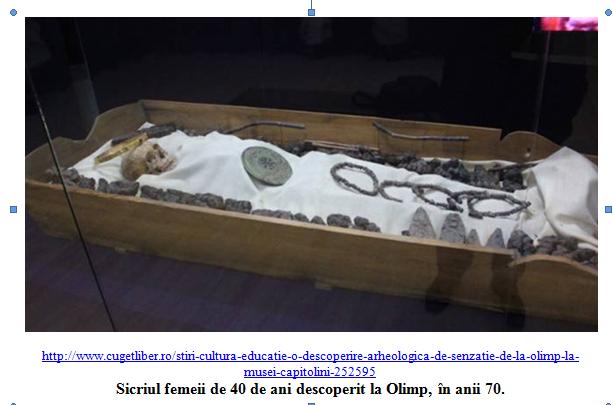 Sicriul femeii descoperite la Olimp