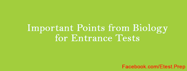Important Points from Biology for Entrance Tests