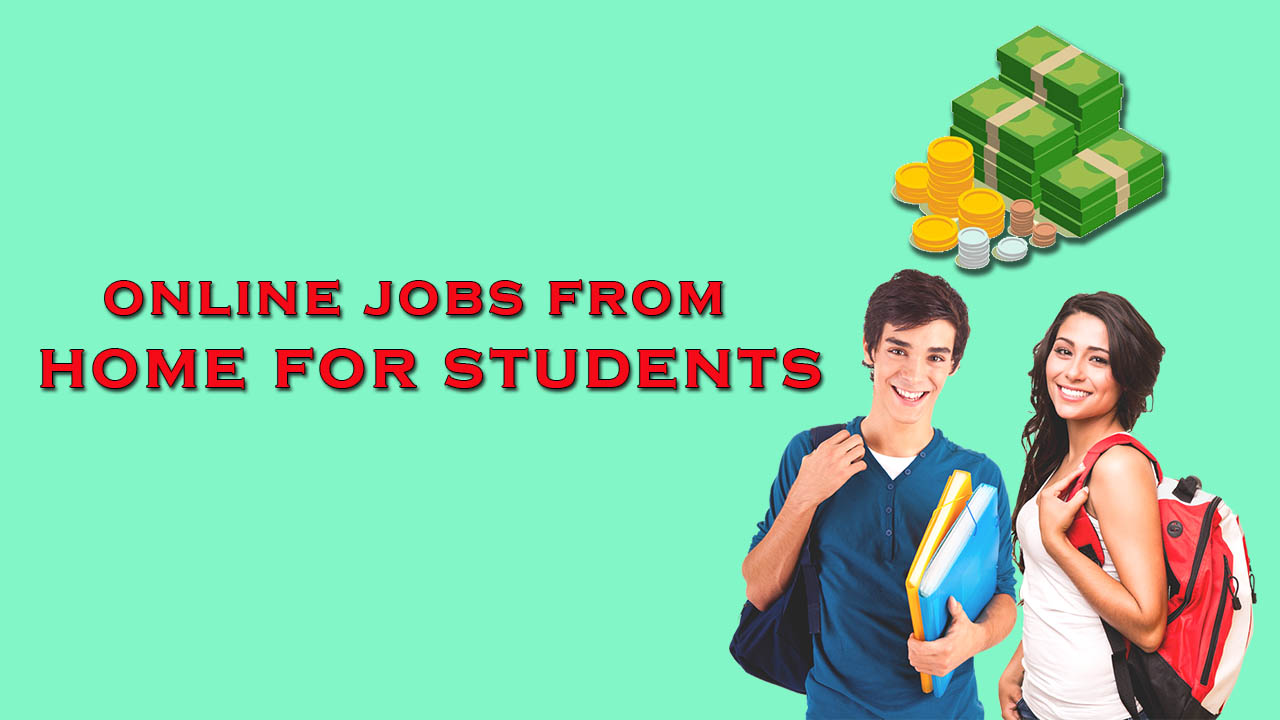 Fine Online Jobs From Home For Students Make Money As A Student Download Free Architecture Designs Licukmadebymaigaardcom