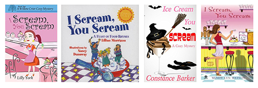 "Four books with the title ""I Scream, You Scream"""