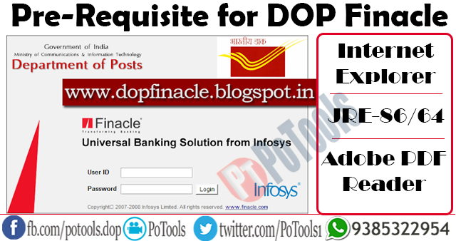 Pre-Requisite for DOP Finacle [Department of Posts] - PoTools