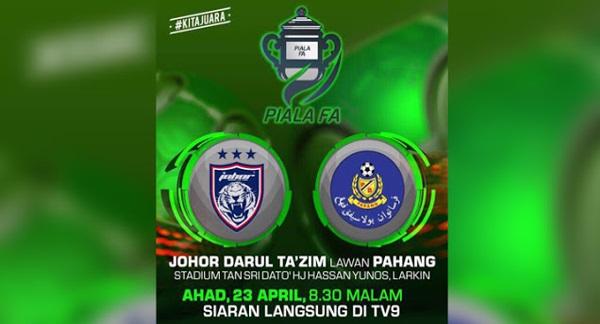 Live Streaming JDT vs Pahang 23.4.2017 Piala FA