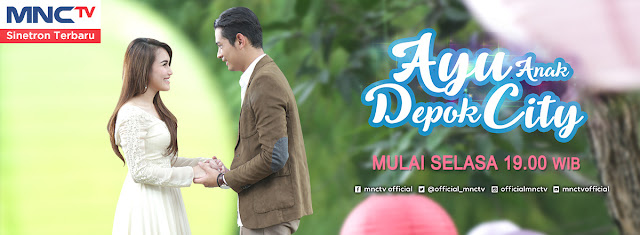 Ost Ayu Anak Depok City MNCTV