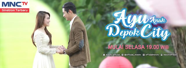 Ost Ayu Anak Depok City MNCTV