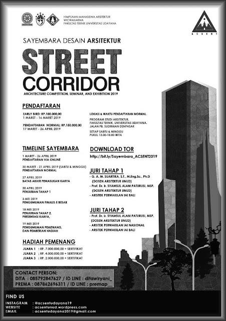 "ACSENT 2019 Sayembara Arsitektur ""Street Corridor"""