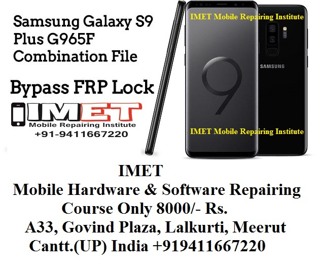 Samsung Galaxy S9 Plus G965F FRP Bypass Using Combination File