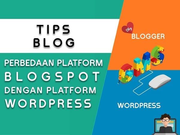 Perbedaan Platform Blogger vs Wordpress Self Hosted