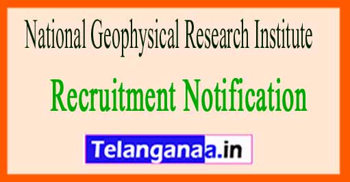 National Geophysical Research Institute NGRI Recruitment Notification 2017