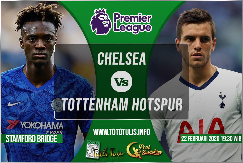Prediksi Chelsea vs Tottenham Hotspur 22 Februari 2020