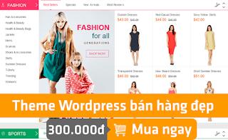 Theme Wordpress bán hàng đẹp giá 300k
