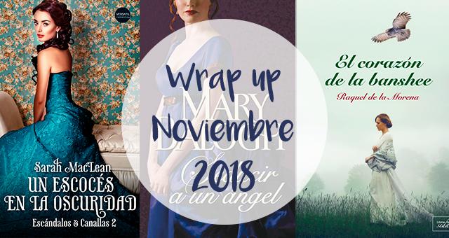 Wrap up | Noviembre 2018
