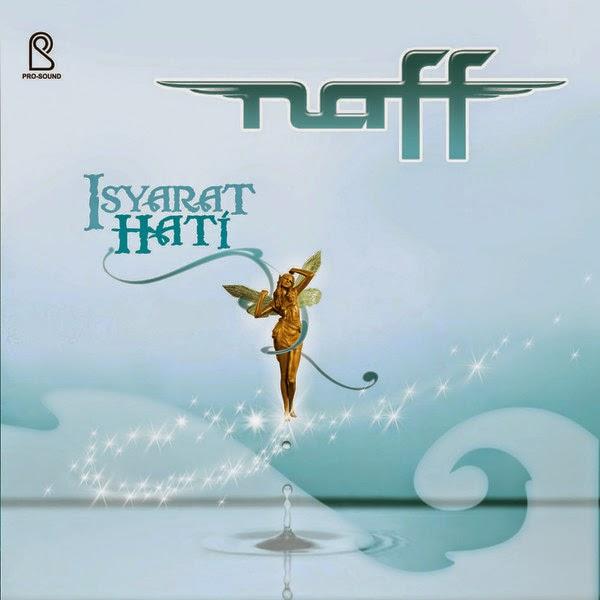 Naff - Isyarat Hati