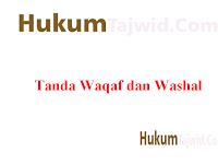 9+ Contoh Waqaf dan Washal dalam Al-Qur'an Beserta Suratnya