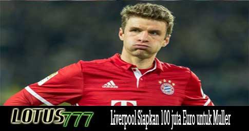 Liverpool Siapkan 100 juta Euro untuk Muller