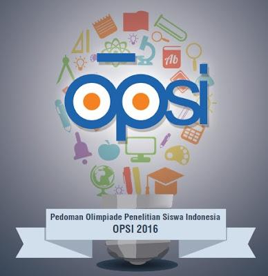 Download Pedoman OPSI (Olimpiade Penelitian Siswa Indonesia) 2016