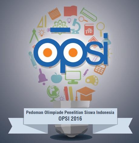 Olimpiade Penelitian Siswa Indonesia - OPSI 2016
