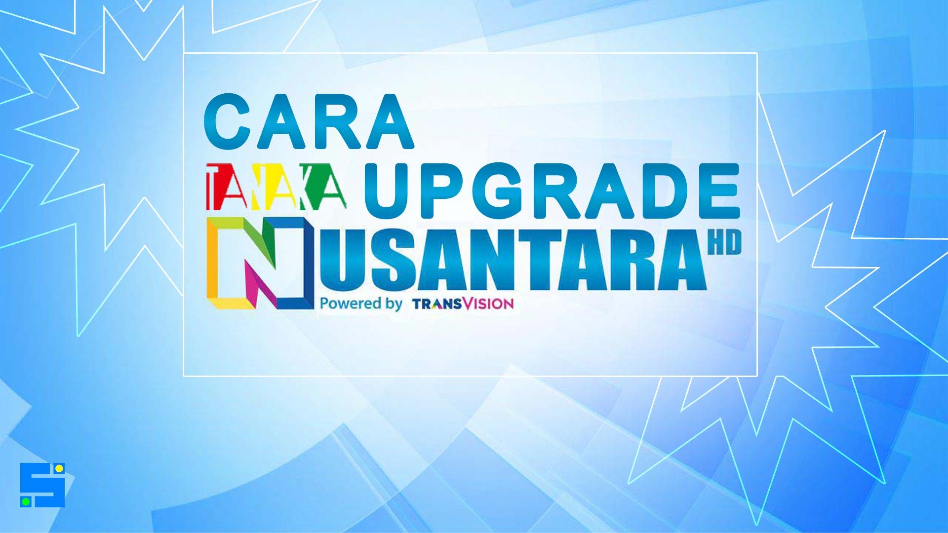 Cara Upgrade SW Tanaka Nusantara HD TransVision