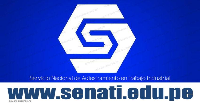 SENATI Admisión 2019-1 (Examen 11 Noviembre) Inscripciones Prueba de Aptitud - Servicio Nacional de Adiestramiento en trabajo Industrial - www.senati.edu.pe