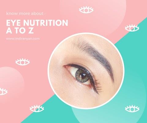 Eye Nutrition A to Z*